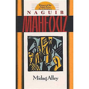 Midaq Alley (Anchor Books ed) by Naguib Mahfouz - 9780385264761 Book