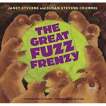 Die große Fuzz Raserei von Janet Stevens - Susan Stevens Crummel - 9780