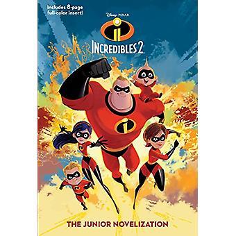 Incredibles 2 - The Junior Novelization (Disney/Pixar the Incredibles