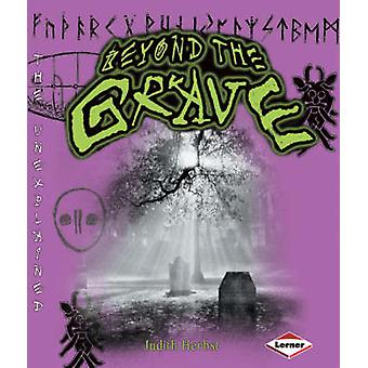 Beyond the Grave by Judith Herbst - 9780761343073 Book