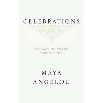 Celebrations - Rituals of Peace and Prayer by Maya Angelou - 978140006