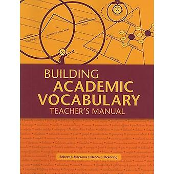 Building Academic Vocabulary - Teacher's Manual (Teacher's Manual) by