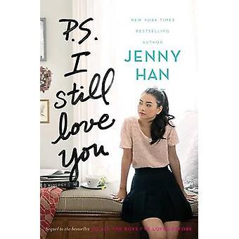 P.S. I Still Love You by Jenny Han - 9781442426733 Book