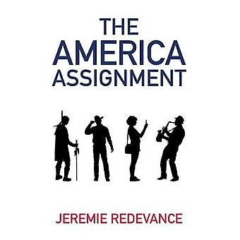 The America Assignment by Jeremie Redevance - 9781941634721 Book