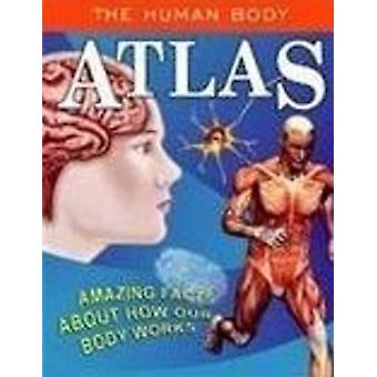 The Human Body Atlas by Sterling Publishers - 9788120749788 Book
