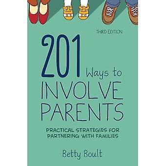 201 manieren te betrekken van ouders: praktische strategieën voor samenwerking met gezinnen