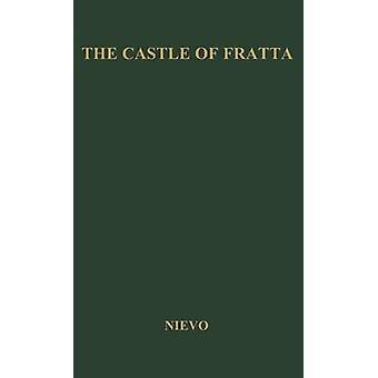 The Castle of Fratta. by Nievo & Ippolito