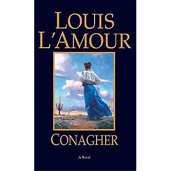 Conagher (New edition) by Louis L'Amour - 9780553281019 Book