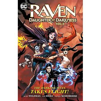 Raven Daughter of Darkness Volume 2 by Marv Wolfman