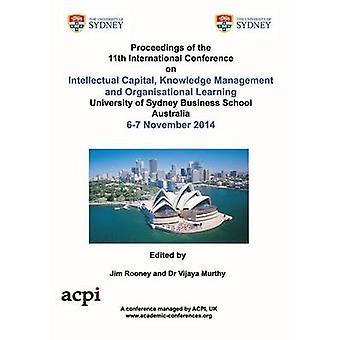 Proceedings of the 11th International Conference on Intellectual Capital Knowledge Management and Organisational Learning by Rooney & Jim