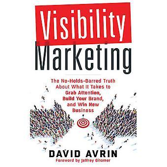 Visibility Marketing by David David Avrin Avrin