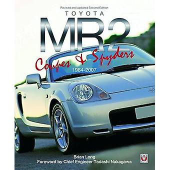 Toyota MR2 Coupe  Spyders by Brian Long