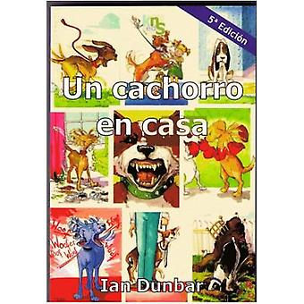 KNS Ediciones A puppy at home (Dogs , Training Aids , Behaviour)