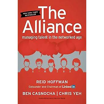 The Alliance - Managing Talent in the Networked Age by Reid Hoffman -