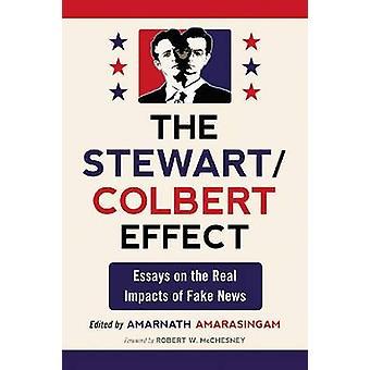 Stewart/Colbert effekten - Essays om virkelige virkninger av falske nyheter b