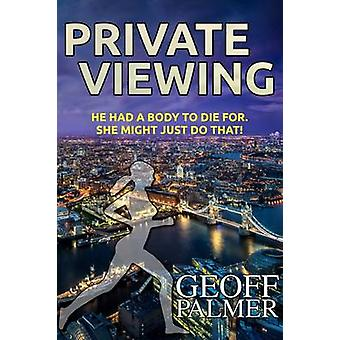 Private Viewing by Palmer & Geoff