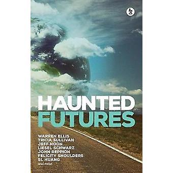 Haunted Futures Tomorrow on tulossa Ellis & Warren