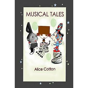 MUSICAL TALES by Cotton & Alice