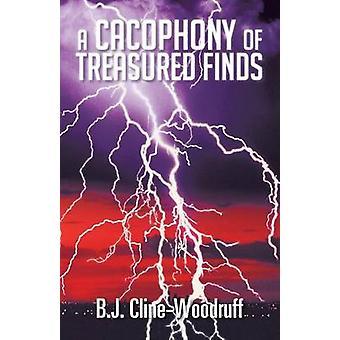 En kakofoni av treasured funn av ClineWoodruff & B. J.