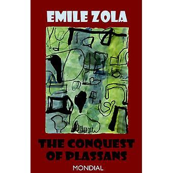 The Conquest of Plassans by Zola & Emile