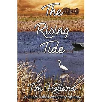 The Rising Tide A Sidney Lake Lowcountry Mystery by Holland & Tim