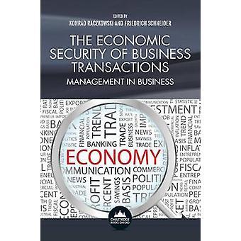 The Economic Security of Business Transactions by Raczkowski & Konrad