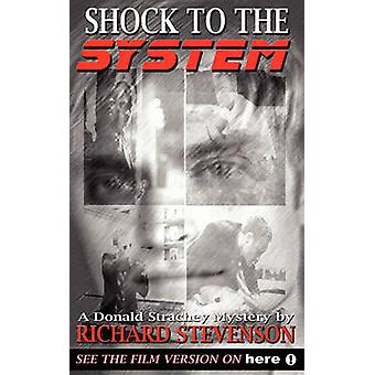 Shock to the System by Stevenson & Richard