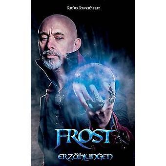 FrostErzhlungen de Ravenheart & Rufus