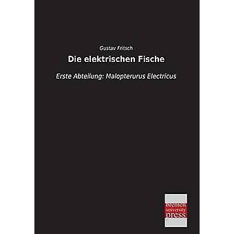 Die Elektrischen Fische by Fritsch & Gustav