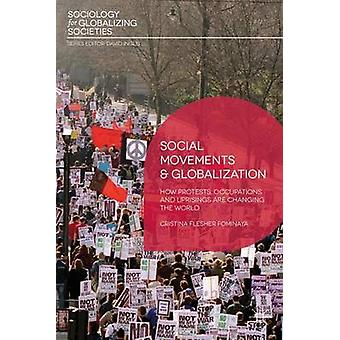 Social Movements and Globalization - How Protests - Occupations and Up