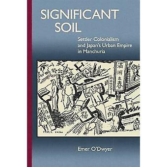 Significant Soil by Emer O'Dwyer - 9780674504332 Book