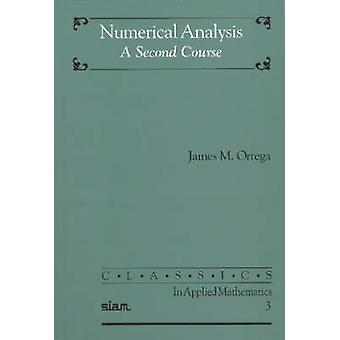 Numerical Analysis - A Second Course by James M. Ortega - Robert O'Mal