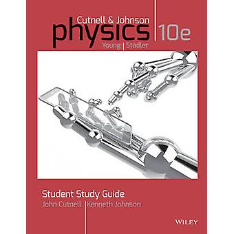 Student Study Guide to accompany Physics - 10e by John D. Cutnell - 9