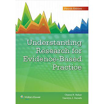 Understanding Research for Evidence-Based Practice (4th Revised editi