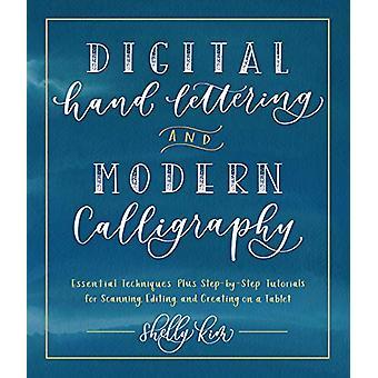 Lettrage numérique à la main et calligraphie moderne - Techniques essentielles P