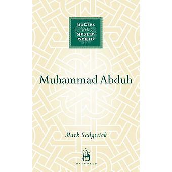 Muhammad Abduh by Sedgwick - 9781851684328 Bok