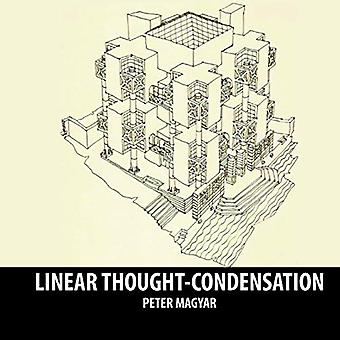 Linear Thought Condensation by Peter Maygar - 9781943532155 Book