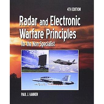 Radar and Electronic Warfare Principles for the Non-Specialist (4th e