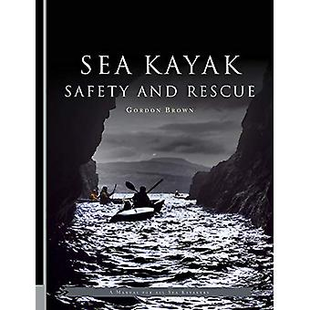 Sea Kayak Safety and Rescue by Gordon Brown - 9781906095635 Book