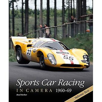 Sports Car Racing in Camera - 1960-69 by Paul Parker - 9780992876944