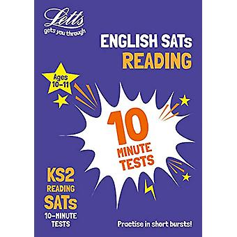 KS2 English Reading SATs 10-Minute Tests - for the 2020 tests (Letts K