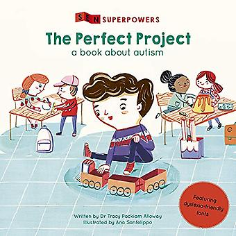 The Perfect Project - A Book about Autism by Tracy Packiam Alloway - 9