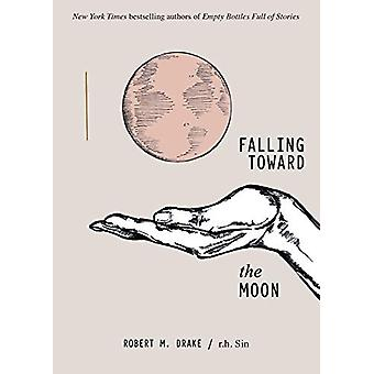 Falling Toward the Moon by r.h. Sin - 9781524853839 Book