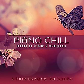 Piano Chill: Songs Of Simon & Garfunkel [CD] USA import