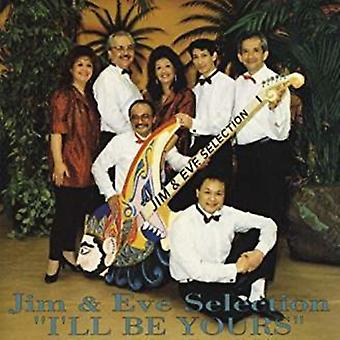 Jim & Eve Selection - I'Ll Be Yours [CD] USA import