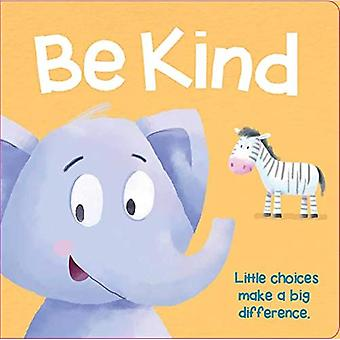 Be Kind [Board book]