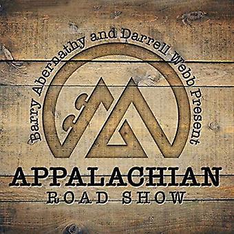 Appalachian Road Show - Barry Abernathy & Darrell Webb Present [CD] USA import