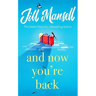 And Now Youre Back by Mansell & Jill