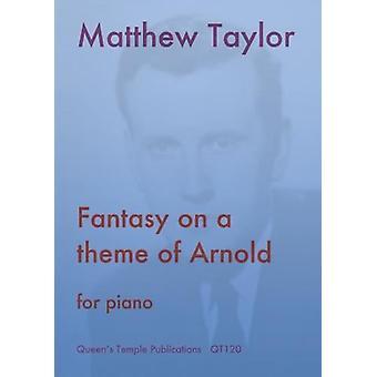 Taylor: Fantasia sobre um tema de Arnold para Piano