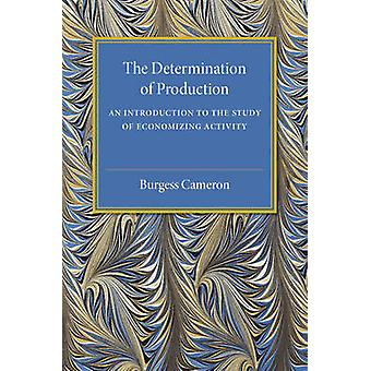 The Determination of Production by Cameron & Burgess